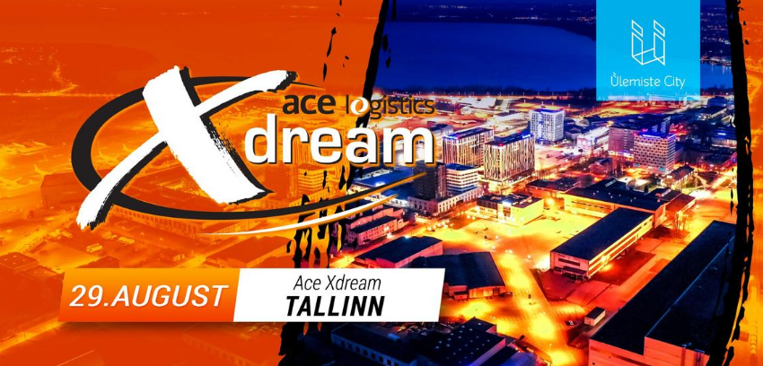 Xdream‎ACE Xdream Tallinn- Ülemiste City